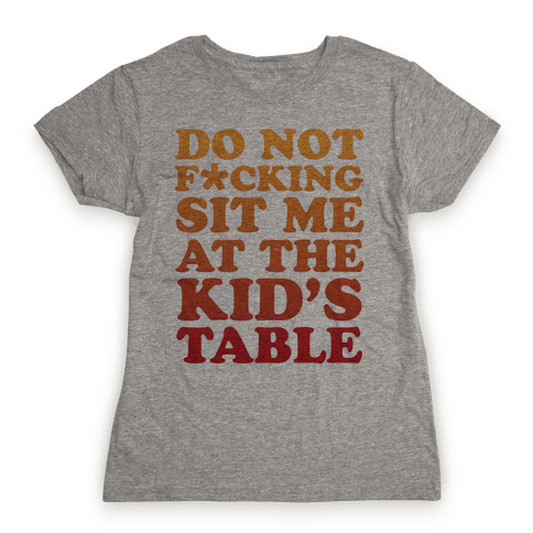 THE KIDS TABLE Womens T-Shirt