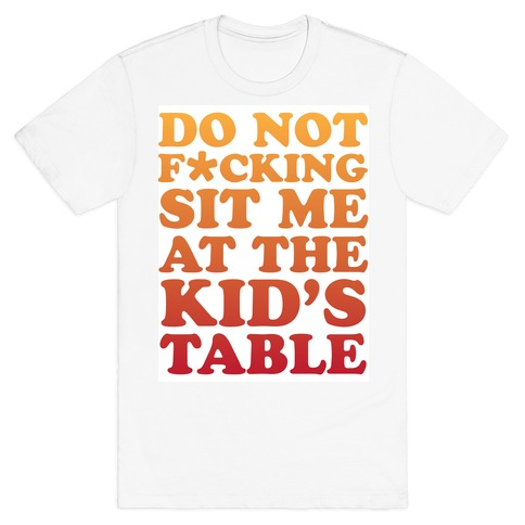THE KIDS TABLE Mens T-Shirt