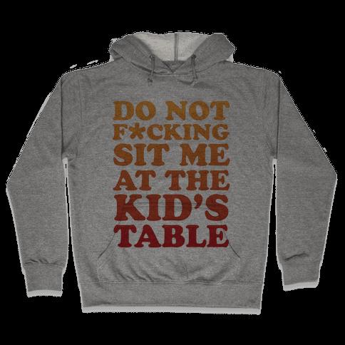 THE KIDS TABLE Hooded Sweatshirt