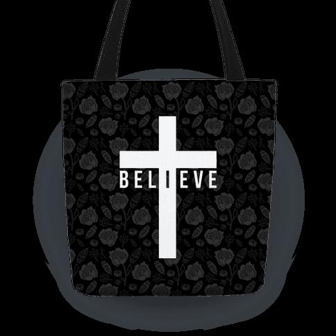 I Believe Tote