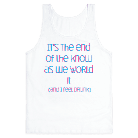 End of the Know Tank Top