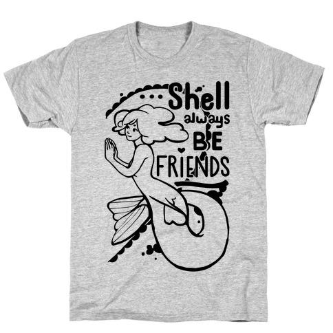 Shell Always Be Friends ( part 2) T-Shirt