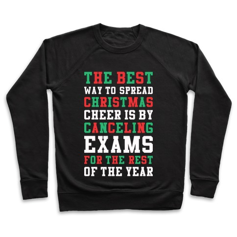Canceling Exams For The Rest Of The Year Pullover