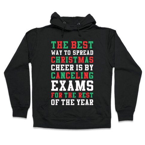 Canceling Exams For The Rest Of The Year Hooded Sweatshirt