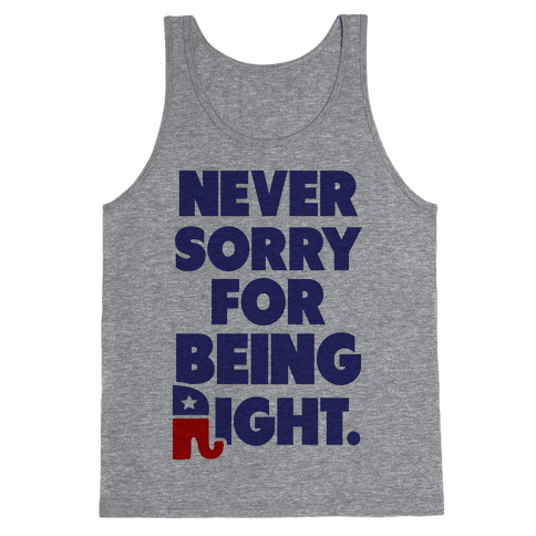 Never Sorry Tank Top