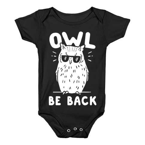 Owl Be Back Baby Onesy