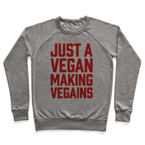 Just A Vegan Making Vegains Pullover