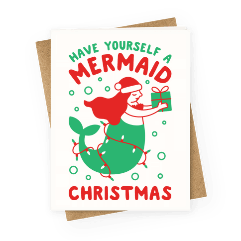 Have Yourself A Mermaid Christmas Greeting Card