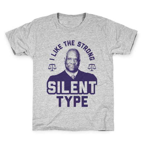 I Like The Strong Silent Type Kids T-Shirt