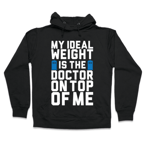 Ideal Weight (Doctor Who) Hooded Sweatshirt