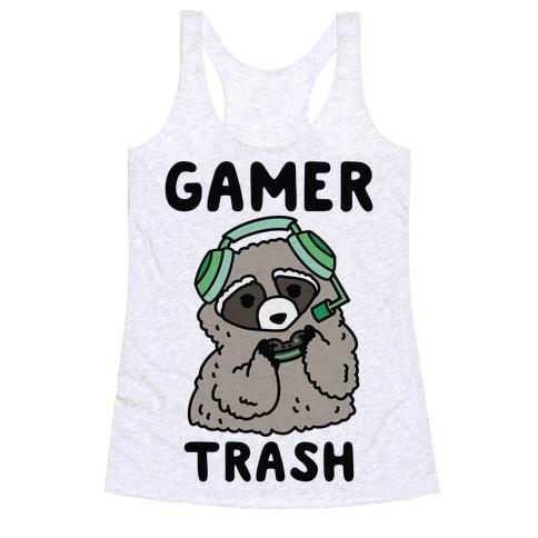 Gamer Trash Raccoon Racerback Tank Top