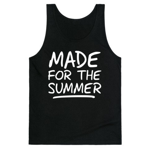 Made For Summer (Dark Tank) Tank Top