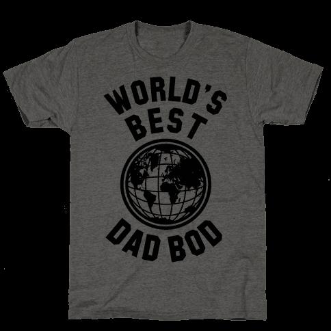 World's Best Dad Bod Mens T-Shirt