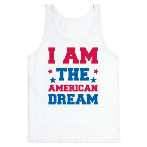 I AM the American Dream Tank Top