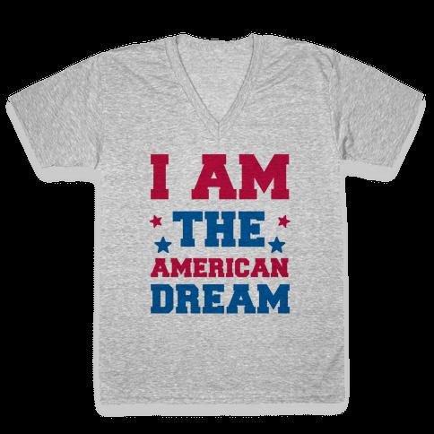 I AM the American Dream V-Neck Tee Shirt