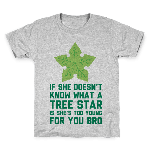 If She Doesn't Know What A Tree Star Is She's Too Young For You Kids T-Shirt