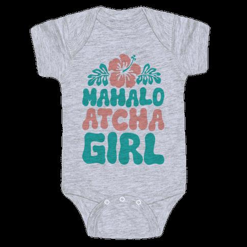 Mahalo Atcha Girl Baby Onesy