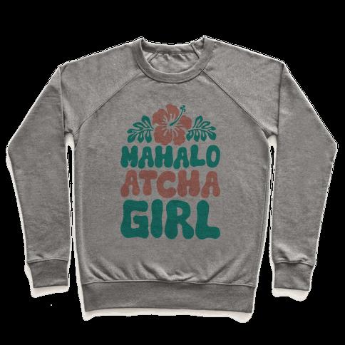 Mahalo Atcha Girl Pullover