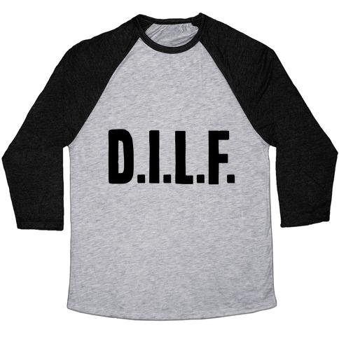 D.I.L.F. Baseball Tee