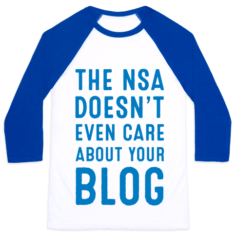 The NSA Doesn't Even Care about Your Blog