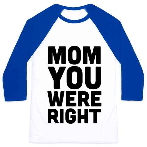 Mom Knows Best (Part 1) Baseball Tee