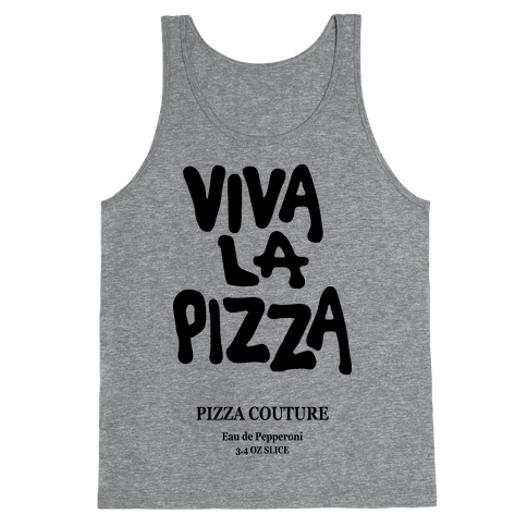 Viva La Pizza Tank Top