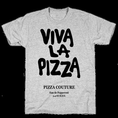 Viva La Pizza Mens T-Shirt
