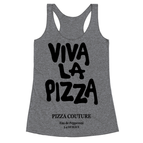 Viva La Pizza Racerback Tank Top