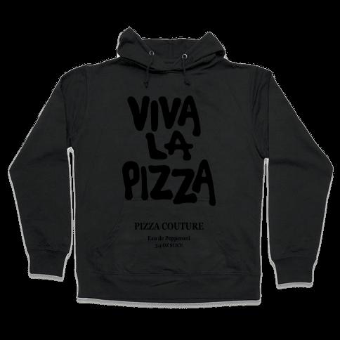 Viva La Pizza Hooded Sweatshirt