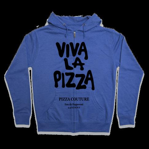 Viva La Pizza Zip Hoodie