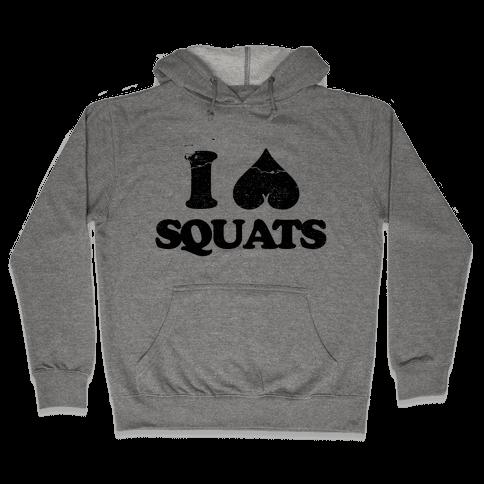 I Love Squats Hooded Sweatshirt