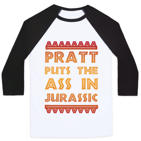 Pratt Puts the Ass in Jurassic
