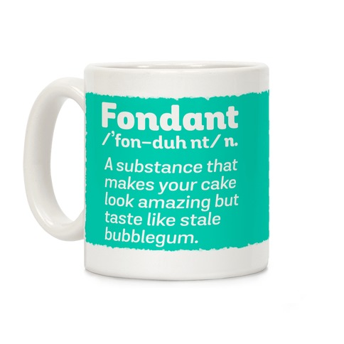 Fondant Definition Coffee Mug