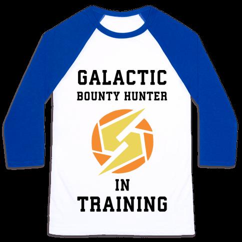 Galatic Bounty Hunter In Training Baseball Tee