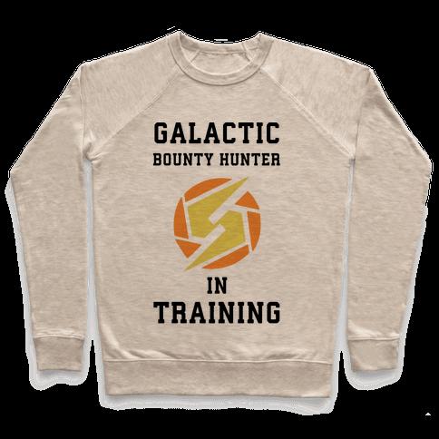 Galatic Bounty Hunter In Training Pullover