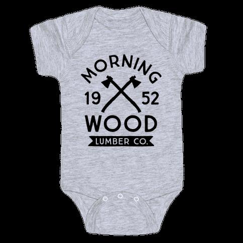 Morning Wood Lumber Co Baby Onesy