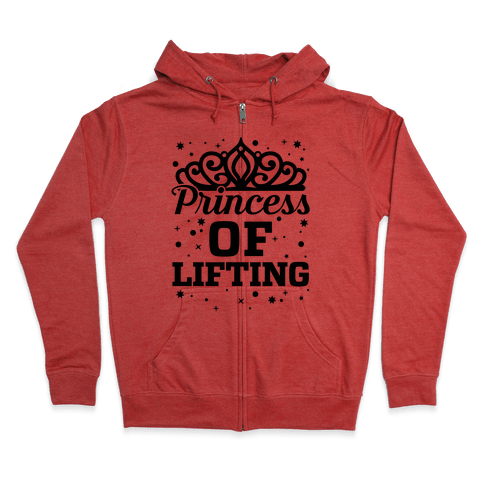Princess Of Lifting Zip Hoodie
