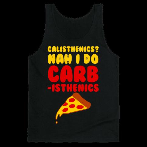 I Do Carbisthenics Tank Top