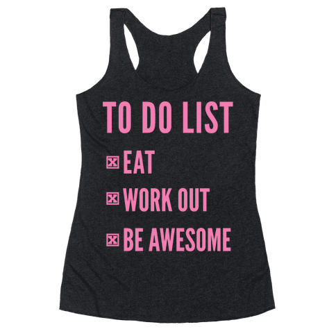 To Do List Racerback Tank Top