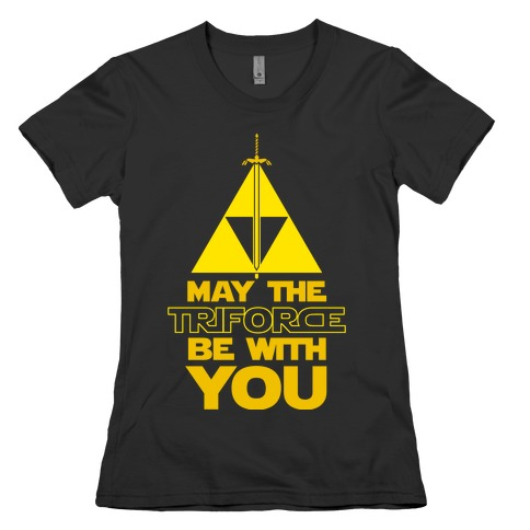 May The Triforce Be With You Womens T-Shirt