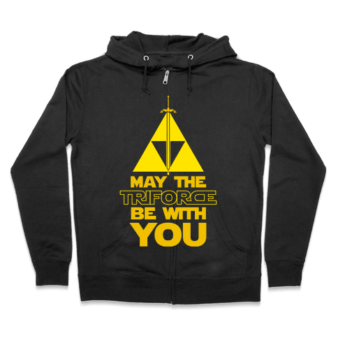 May The Triforce Be With You Zip Hoodie