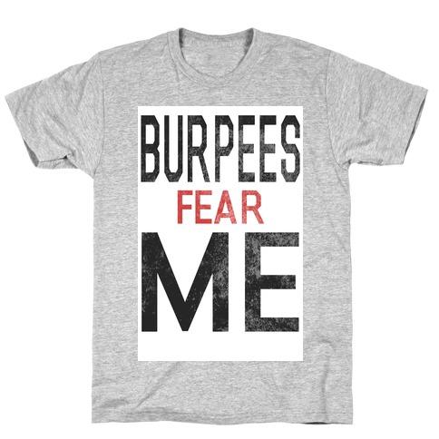 Burpees fear ME Mens T-Shirt