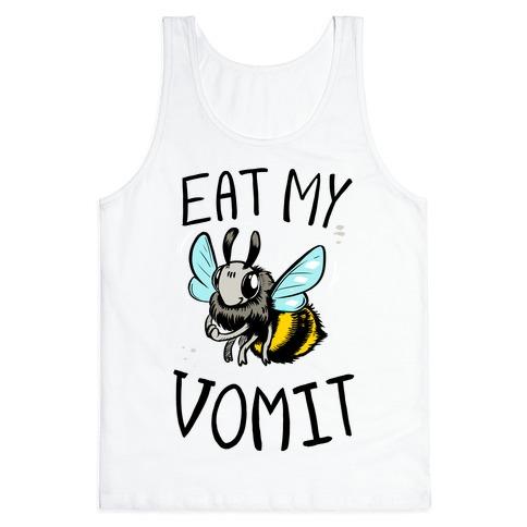 Eat My Vomit Tank Top