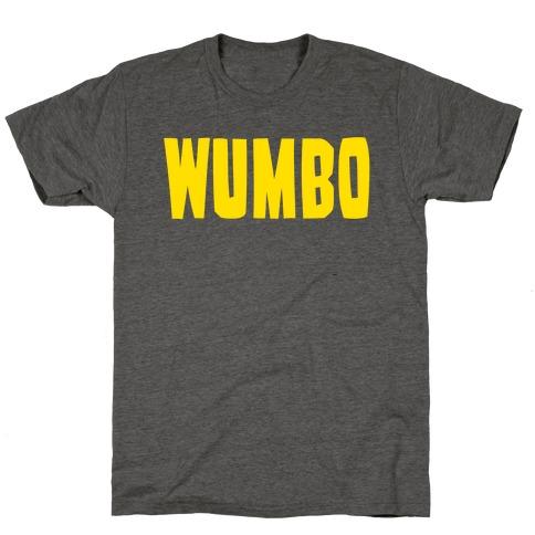 Wumbo T-Shirt