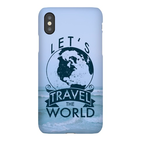 Let's Travel The World Phone Case