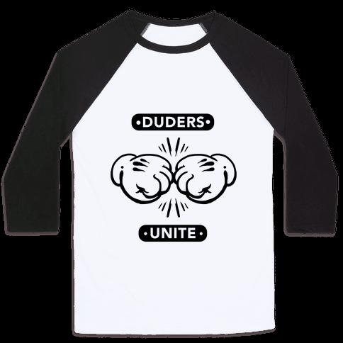 Duders Unite Baseball Tee