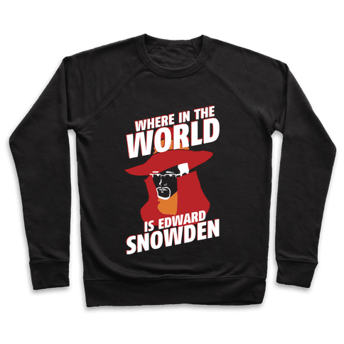 Where In The World Is Edward Snowden Pullover