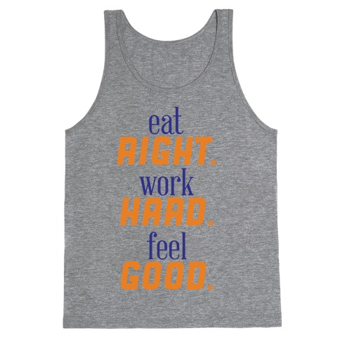 Eat, Work, Feel Tank Top
