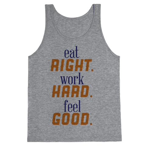 Eat, Work, Feel Tank Top