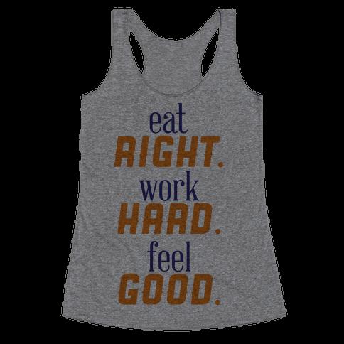 Eat, Work, Feel Racerback Tank Top
